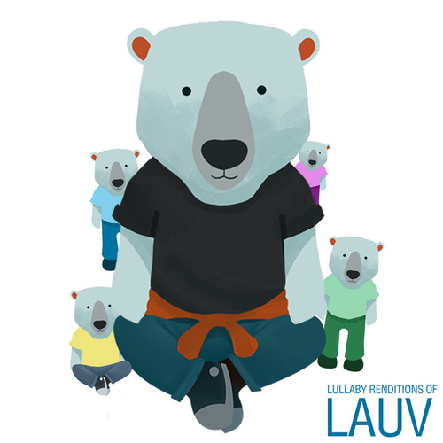 Lullaby Renditions of LAUV by The Cat and Owl