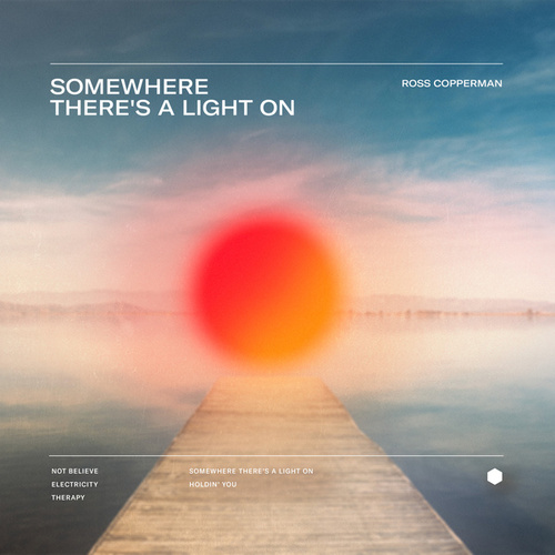 Somewhere There's A Light On fra Ross Copperman