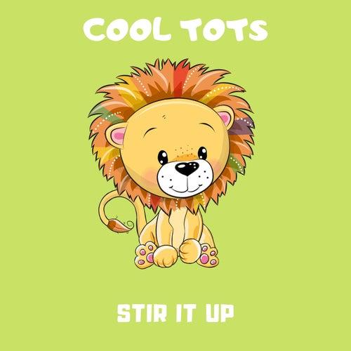 Stir It up de Cool Tots