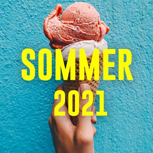 SOMMER 2021 - Varme hits til sol og sommer fra Various Artists