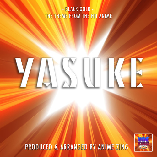 Black Gold (From 'Yasuke') de Anime Zing