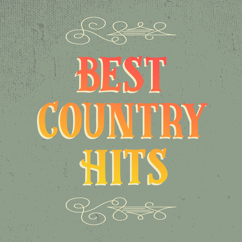 Best Country Hits by Various Artists