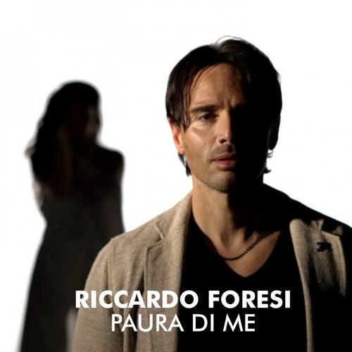 Paura di me by Riccardo Foresi