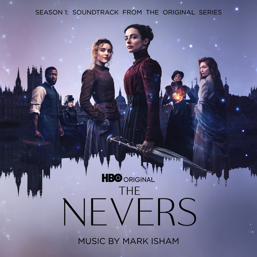 The Nevers: Season 1 (Soundtrack from the HBO® Original Series) by Mark Isham