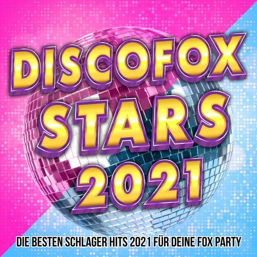 Discofox Stars 2021 (Die besten Schlager Hits 2021 für deine Fox Party) de Various Artists