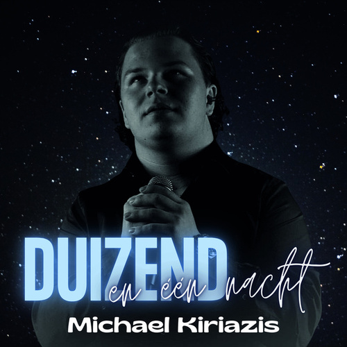 Duizend en één nacht van Michael Kiriazis