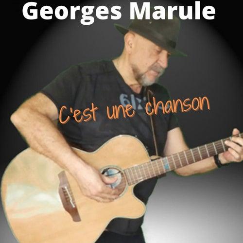 C'est une chanson de Georges Marule