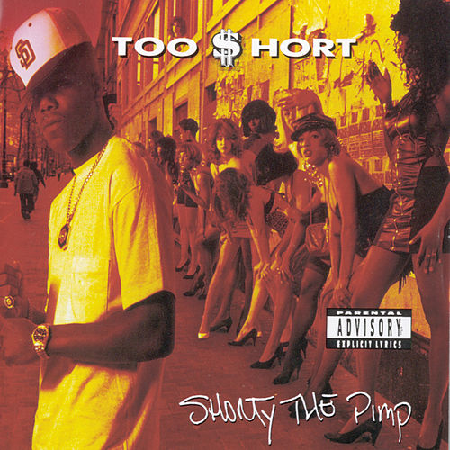 Shorty The Pimp de Too Short
