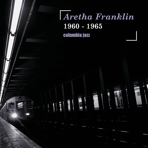 Columbia Jazz von Aretha Franklin