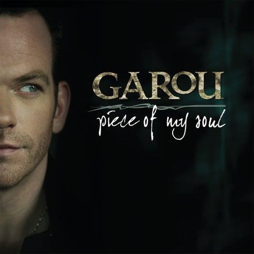 Piece Of My Soul by Garou