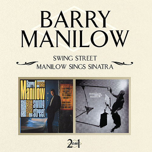 Swing Street / Manilow Sings Sinatra de Barry Manilow