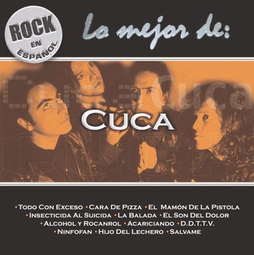 Rock En Español - Lo Mejor De Cuca de Cuca
