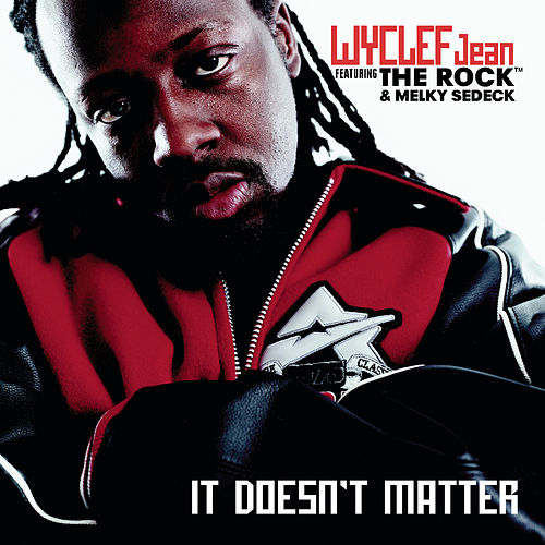 It Doesn't Matter by Wyclef Jean