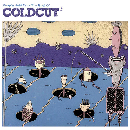 People Hold On - The Best Of Coldcut de Coldcut