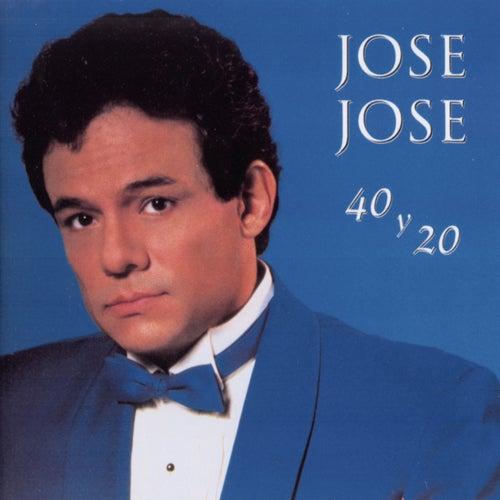 40 Y 20 de Jose Jose