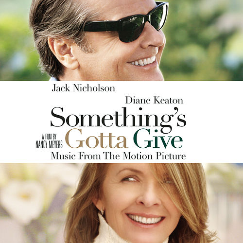 Something's Gotta Give - Music From The Motion Picture de Something's Gotta Give (Motion Picture Soundtrack)