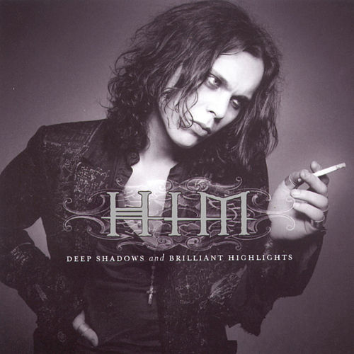 Deep Shadows And Brilliant Highlights von HIM