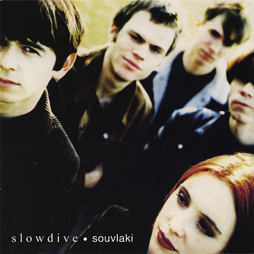 Soulvaki by Slowdive
