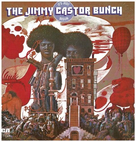 It's Just Begun von The Jimmy Castor Bunch