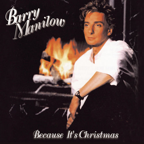 Because It's Christmas de Barry Manilow