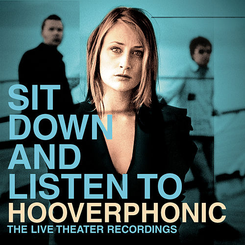 Sit Down And Listen To de Hooverphonic