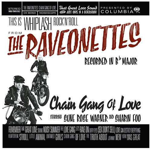Chain Gang Of Love de The Raveonettes