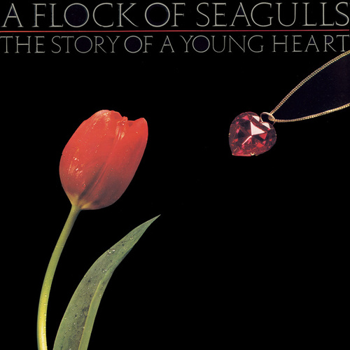 The Story Of A Young Heart de A Flock Of Seagulls
