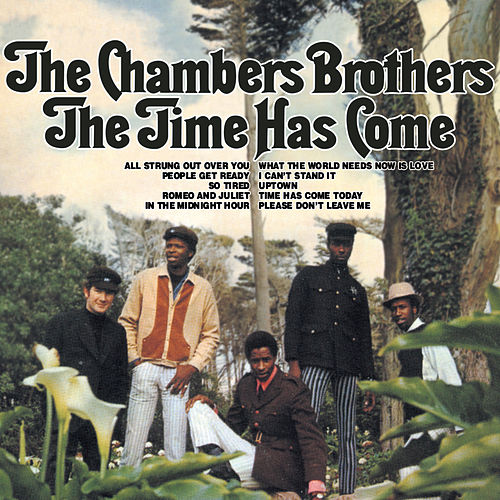 The Time Has Come de The Chambers Brothers