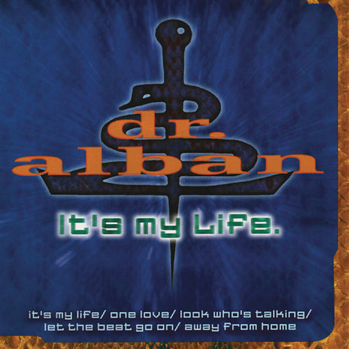 It's My Life von Dr. Alban