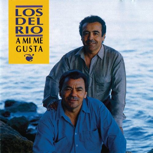 A Mi Me Gusta by Los del Rio