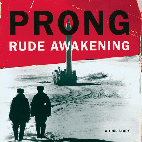 Rude Awakening de Prong