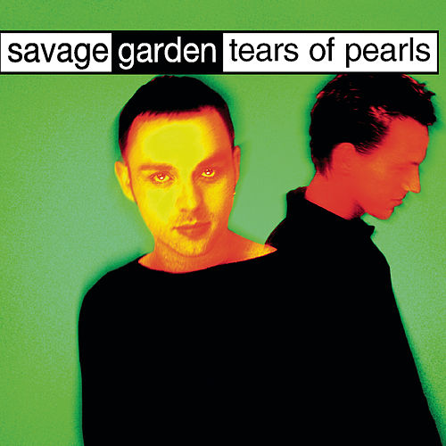 Tears Of Pearls de Savage Garden