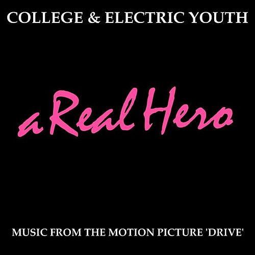 A Real Hero - Single by College