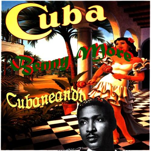 Cuba. Cubaneando. de Beny More