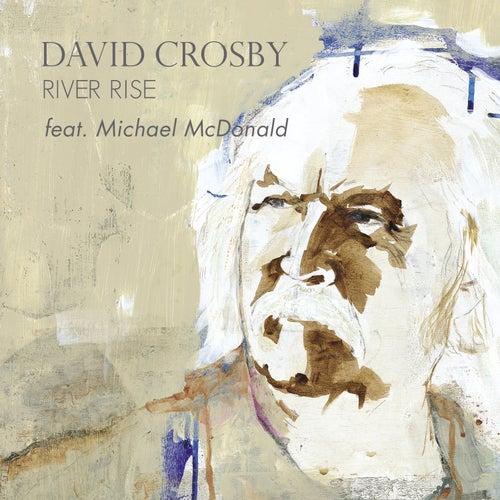 River Rise (feat. Michael McDonald) de David Crosby