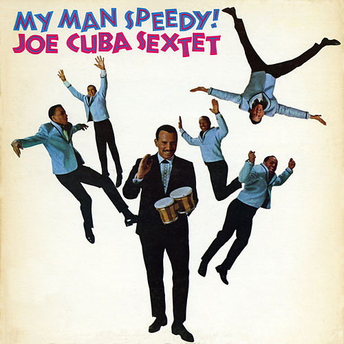 My Man Speedy! de Joe Cuba