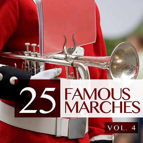 25 Famous Marches, Vol. 4 von Various Artists
