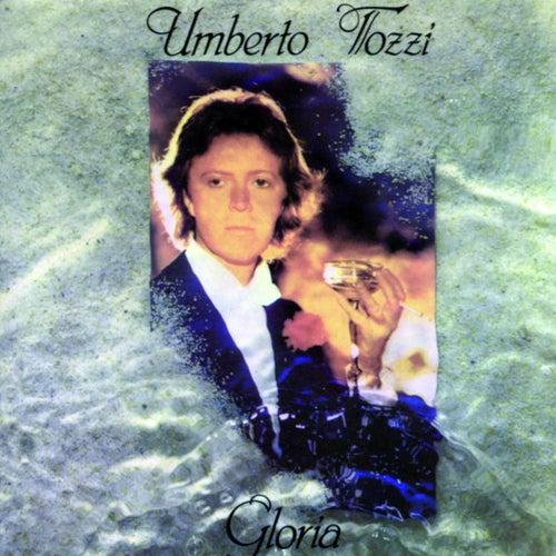 Gloria by Umberto Tozzi