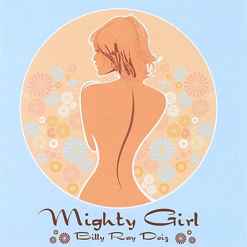 Mighty Girl EP by Billy Ray Deiz