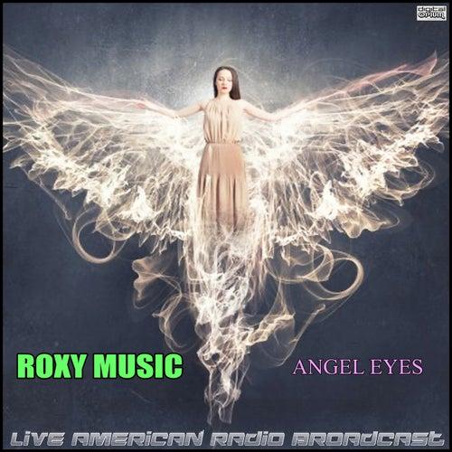 Angel Eyes (Live) by Roxy Music