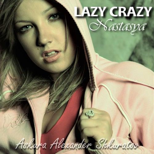 Lazy Crazy by Askura Alexander Shkuratov