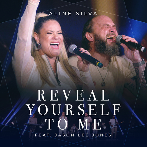 Reveal Yourself to Me by Aline Silva