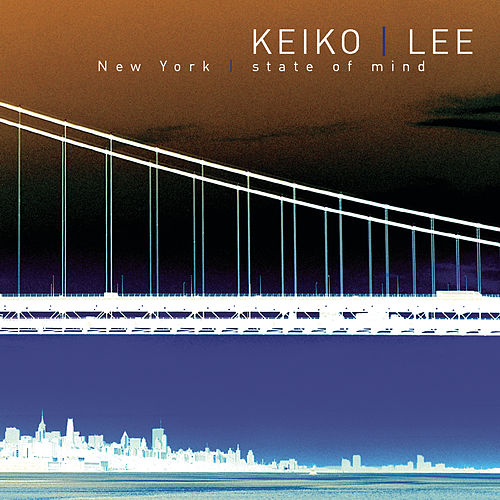 New York State Of Mind de Keiko Lee