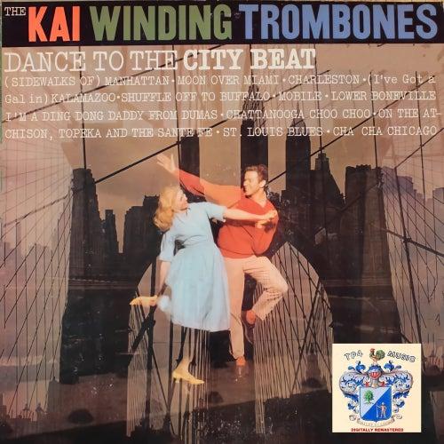 Dance To the City Beat von Kai Winding