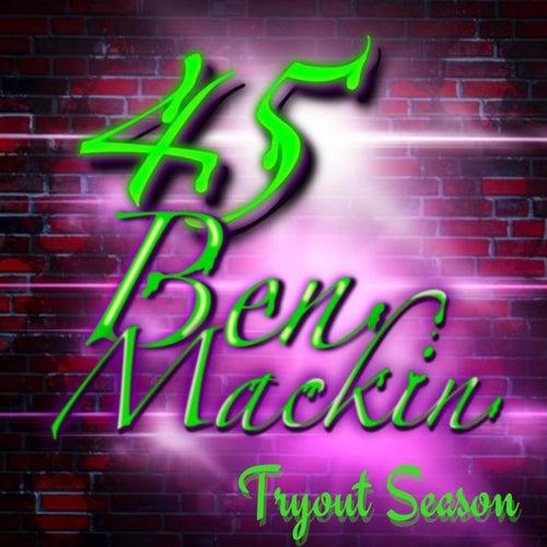 Tryout Season di 45 Ben Mackin