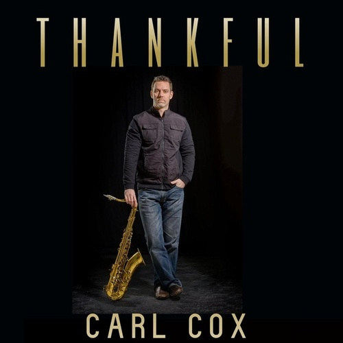 Thankful von Carl Cox