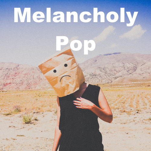 Melancholy Pop by Various Artists