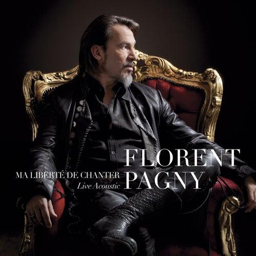 Ma Liberté De Chanter Live Acoustique de Florent Pagny