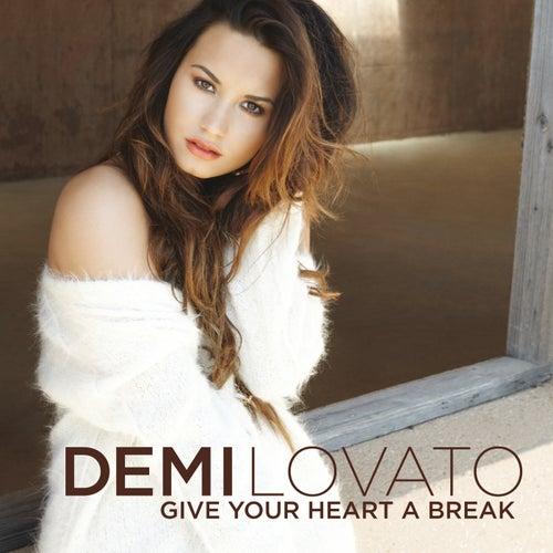 Give Your Heart A Break de Demi Lovato