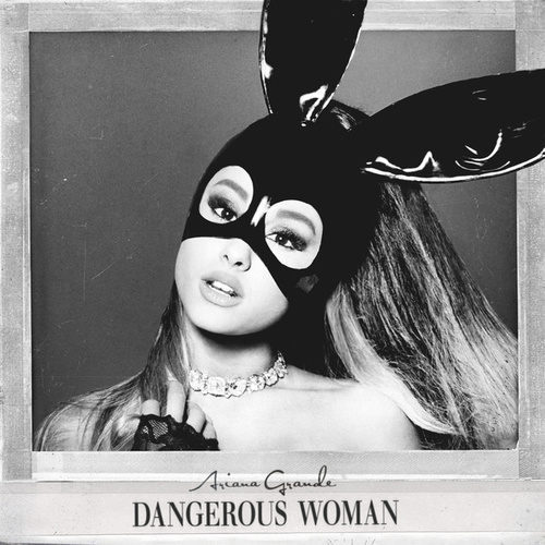 Dangerous Woman (Edited) de Ariana Grande